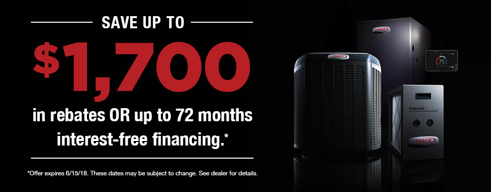 Lennox Spring 2018 Rebate and Financing offer $1,700 off